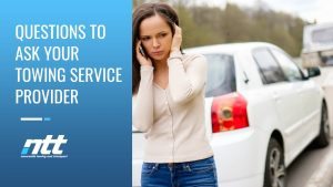 Questions to Ask your Towing Service Provider