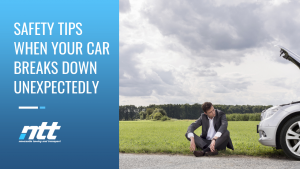 Safety Tips When Your Car Breaks Down Unexpectedly