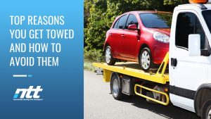 Top Reasons You Get Towed and How to Avoid Them