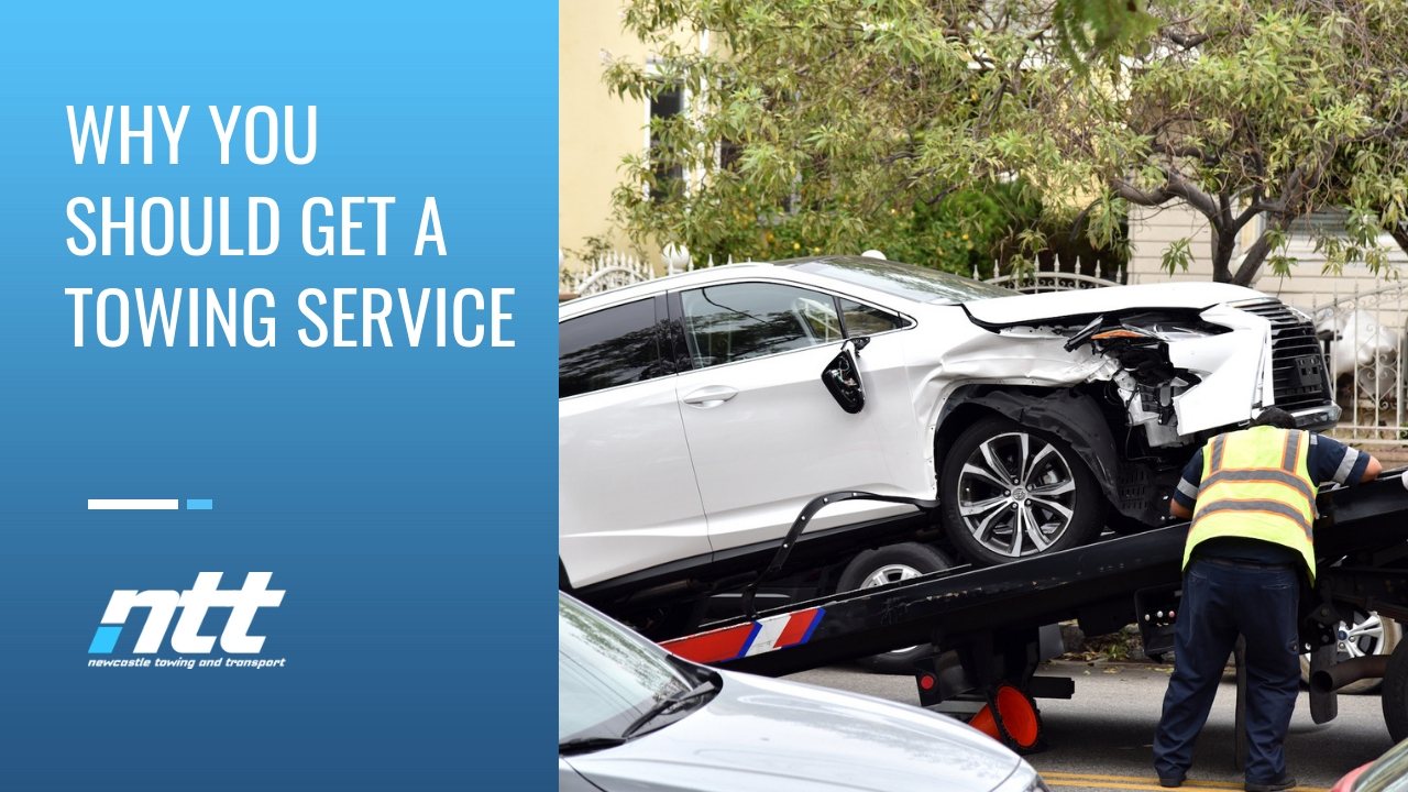 Why You Should Get a Towing Service