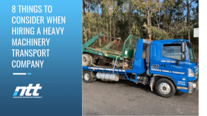8 Things to Consider When Hiring a Heavy Machinery Transport Company